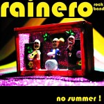 Rainero - No Summer!