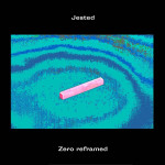 Jested - Zero reframed
